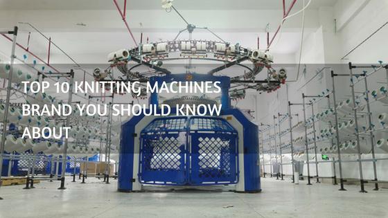 top 10 knitting machine brands